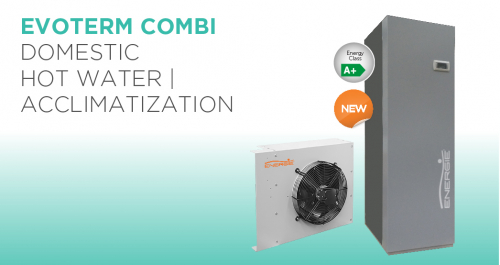EVOTERM COMBI, A NEW CONCEPT IN HEAT PUMPS IN THE FIELD OF HVAC AND DOMESTIC HOT WATER
